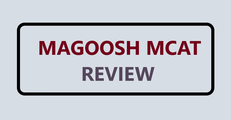 Magoosh MCAT Prep Review