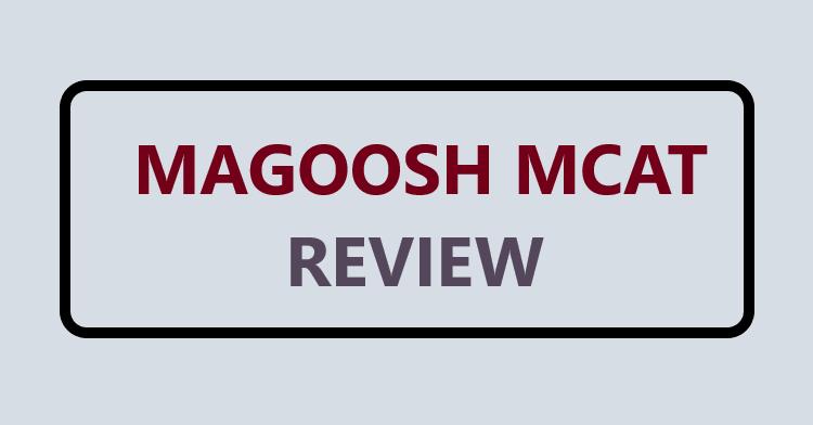 Magoosh MCAT Prep Review